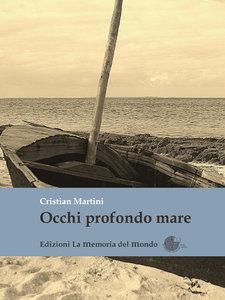 Occhi profondo mare  by  Cristian Martini