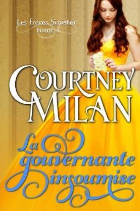 La gouvernante insoumise (Les frères Sinister, #1) Courtney Milan