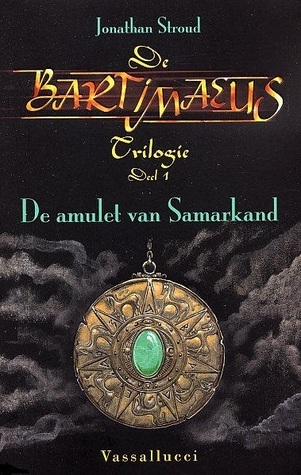 De amulet van Samarkand (Bartimaeus, #1)  by  Jonathan Stroud