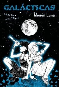 Galácticas. Misión Luna Sabine Both