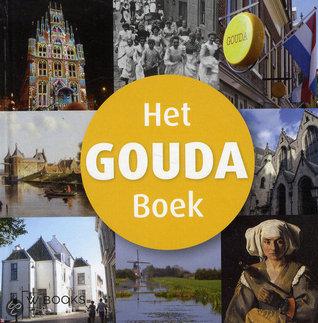 Het Gouda boek  by  Marc Couwenbergh