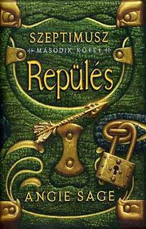 Repülés (Septimus Heap, #2)  by  Angie Sage
