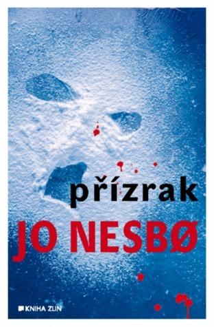 Přízrak (Harry Hole #9) Jo Nesbø