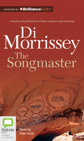 Songmaster, The  by  Di Morrissey