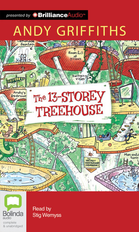 13-Storey Treehouse, The  by  Andy Griffiths