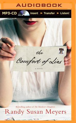 Comfort of Lies, The: A Novel  by  Randy Susan Meyers