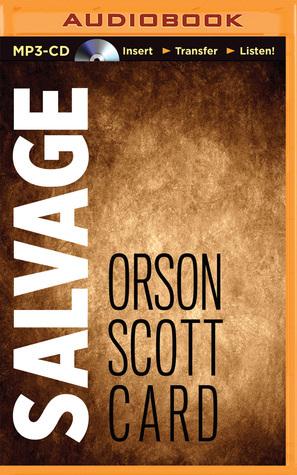 Salvage Orson Scott Card