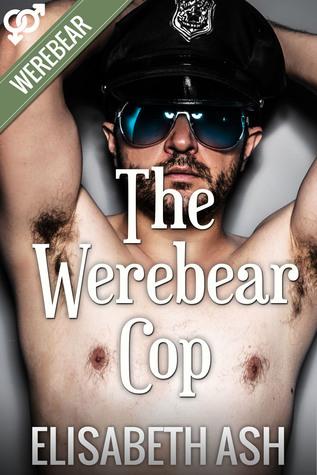 The Werebear Cop Elisabeth Ash