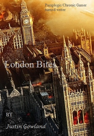 London Bites (Reaper Trilogy, #1)  by  Justin Gowland
