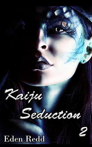 Kaiju Seduction 2 Valley of Monsters  by  Eden Redd