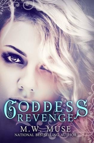 Goddess Revenge M.W. Muse