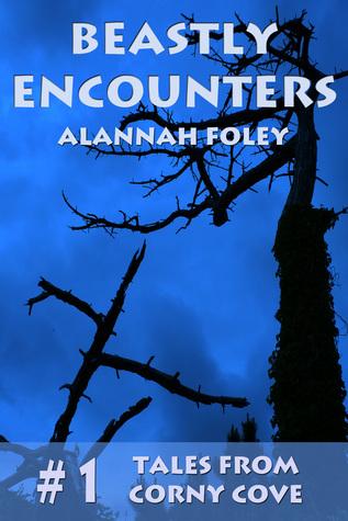 Beastly Encounters Alannah Foley