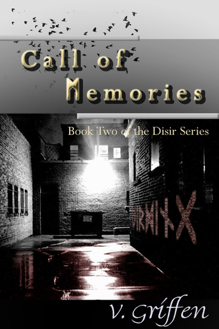 The Call of Memories: Book 2 of the Dísir Series  by  Vivian Griffen