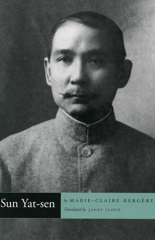 Sun Yat-Sen  by  Marie-Claire Bergère