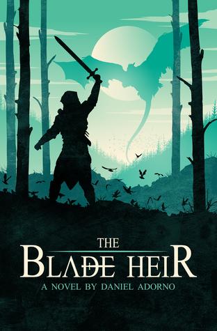 The Blade Heir (Azuleah Trilogy, #1)  by  Daniel Adorno