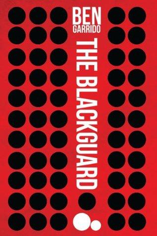 The Blackguard  by  Ben Garrido
