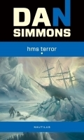 HMS Terror (The Terror, #1)  by  Dan Simmons