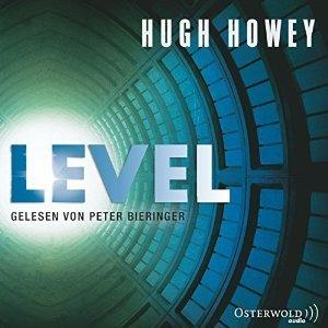Level (Silo, #2)  by  Hugh Howey