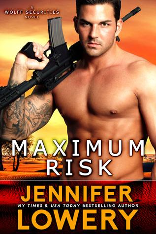 Maximum Risk (Wolff Securities #1)  by  Jennifer Lowery