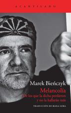 Melancolía. Marek Bieńczyk