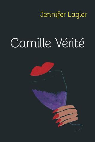 Camille Vérité  by  Jennifer Lagier