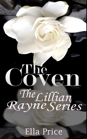 The Coven (The Lillian Rayne Series, # 8)  by  Ella Price
