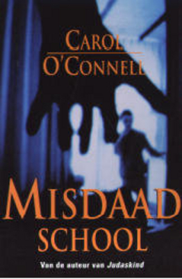 Misdaadschool  by  Carol OConnell