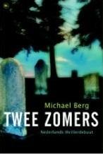 Twee zomers (Chantal Zwart, #1)  by  Michael Berg
