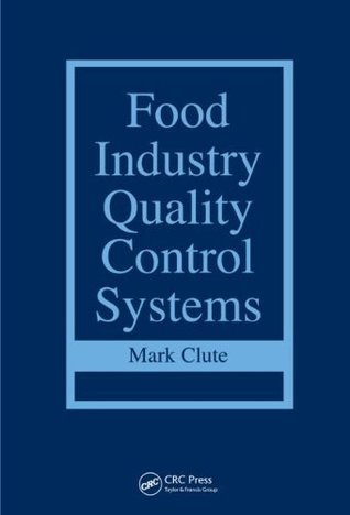 Food Industry Quality Control Systems Mark Clute