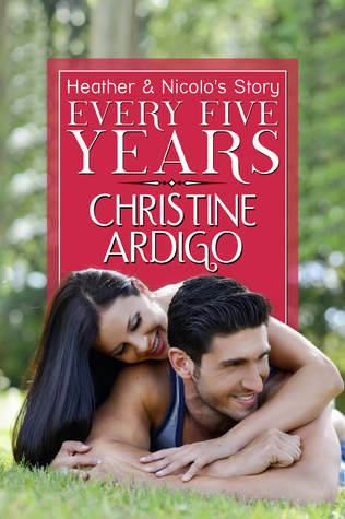 Every Five Years (Fix It Or Get Out, #2)  by  Christine Ardigo