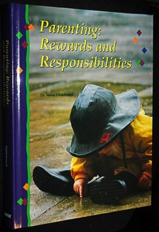Parenting: Rewards+responsibilities  by  Hildebrande