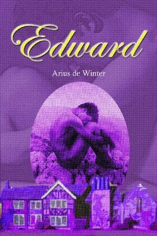 The Education of Edward Price  by  Arius De Winter