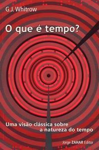 O que é Tempo?  by  G.J. Whitrow
