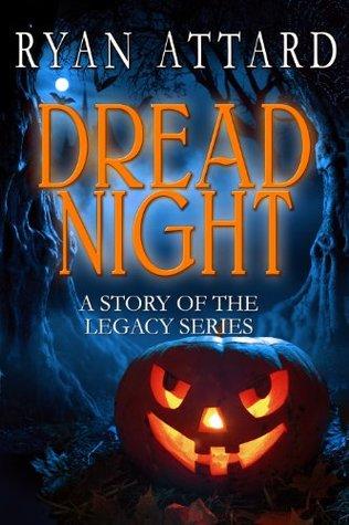 Dread Night (The Legacy Series)  by  Ryan Attard