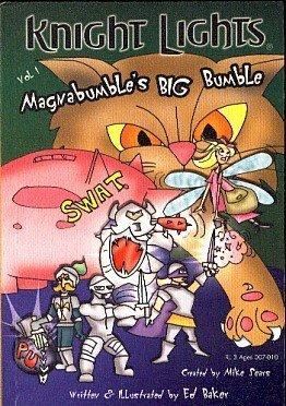 Magnabumbles Big Bumble (Knight Lights, Volume 1)  by  Ed Baker