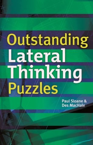Outstanding Lateral Thinking Puzzles Paul Sloane