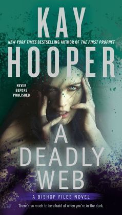 A Deadly Web (Bishop Files #2) Kay Hooper
