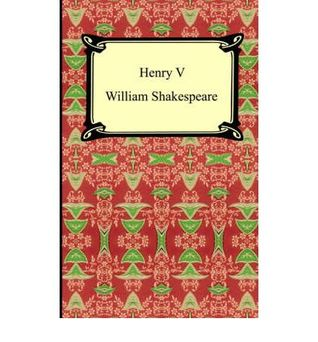 King Henry the V  by  William Shakespeare