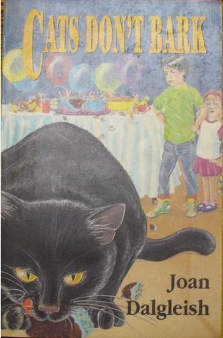 Cats Dont Bark  by  Joan Dalgleish