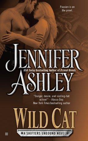 Wild Cat (Shifters Unbound #3) Jennifer Ashley