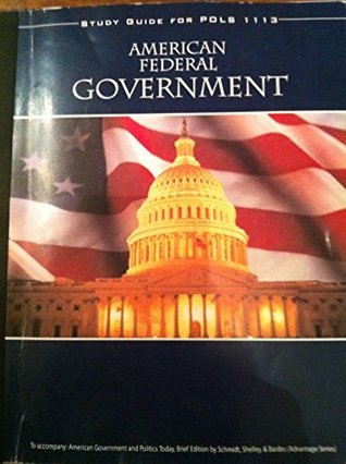 American Federal Government Study Guide for Pols 1113 Morrow