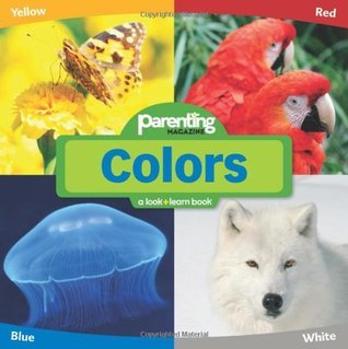 Parenting Magazine Look + Learn Colors  by  Parenting Magazine