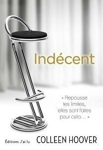 Indécent  by  Colleen Hoover