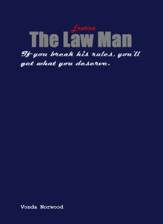 The Law Man (The Law Master and Pet Book 1)  by  Vonda AAA Norwood