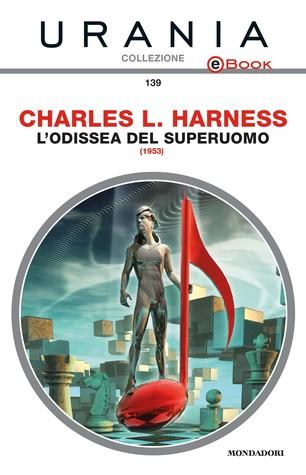 Lodissea del superuomo  by  Charles L. Harness