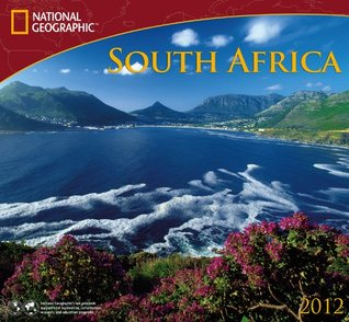2012 South Africa - National Geographic Wall calendar Zebra Publishing Corp.