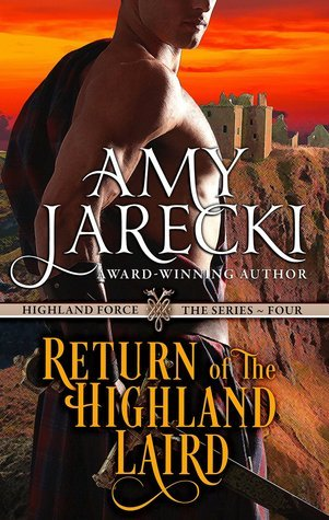 Return of the Highland Laird (Highland Force, #4) Amy Jarecki