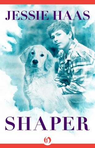 Shaper  by  Jessie Haas
