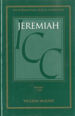 Jeremiah: Volume 1: 1-25  by  William McKane