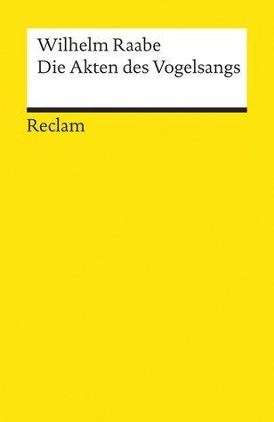 Die Akten des Vogelsangs  by  Wilhelm Raabe